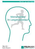 Mentaltraining im Langstreckenlauf