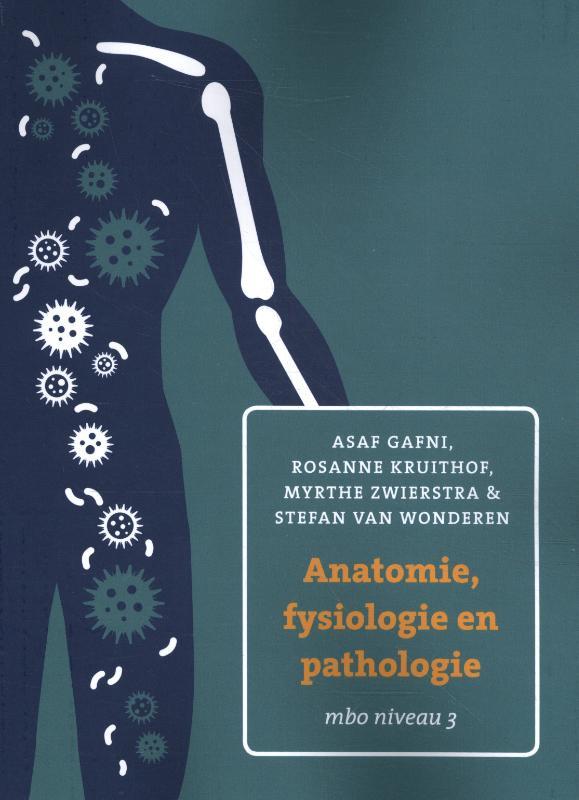 Anatomie, fysiologie en pathologie voor mbo 3