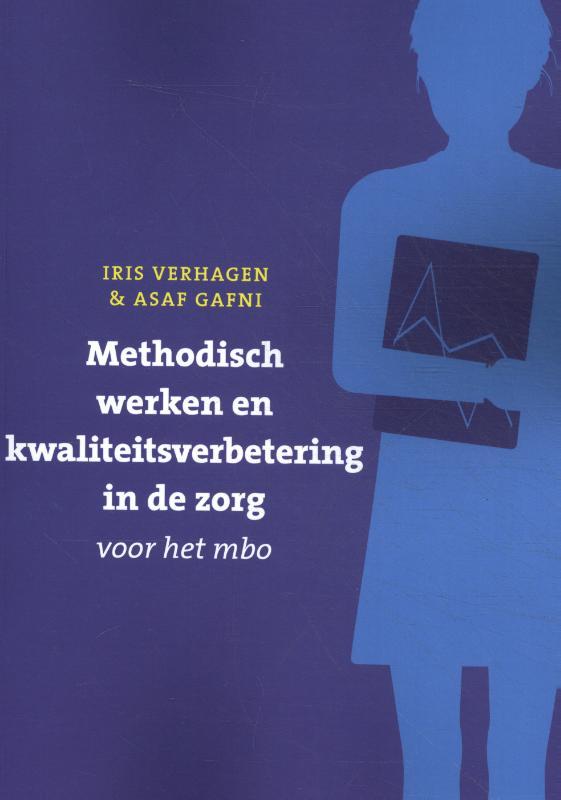 Methodisch werken en kwaliteitsverbetering in de zorg voor het mbo