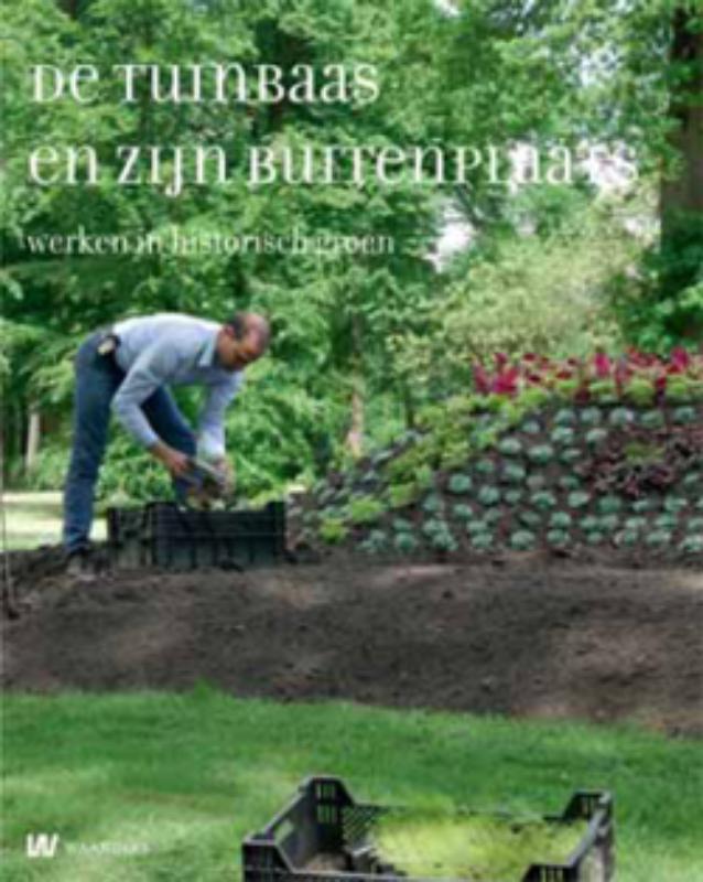 De tuinbaas en zijn buitenplaats