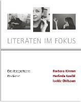 Literaten im Fokus- Drei Fotografische Positionen- Barbara Klemm, Herlinde Koelbl, Isolde Ohlbaum