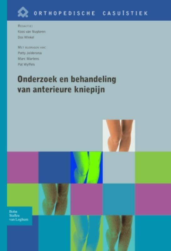 Orthopedische casuistiek Onderzoek en behandeling van anterieure kniepijn