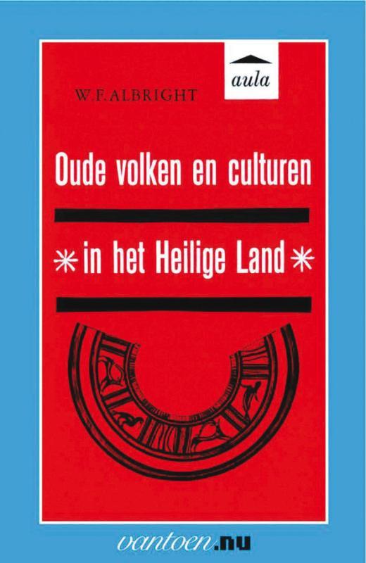 Oude volken en culturen in het Heilige Land