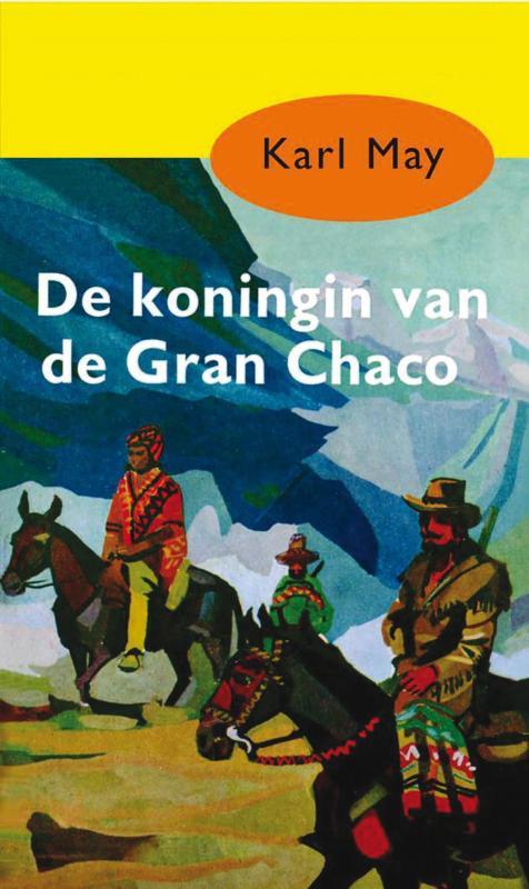 De koningin van de Gran Chaco