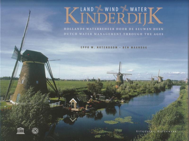 Kinderdijk, land, wind en water