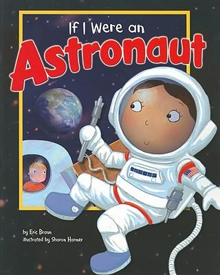 If I Were an Astronaut