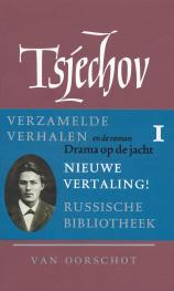Verzamelde werken 1 Verhalen 1880-1885 ; Drama op de jacht