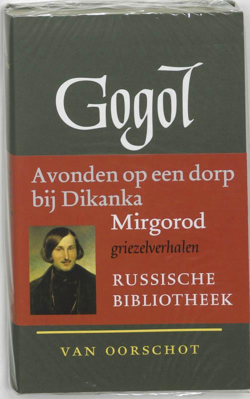 Verzamelde werken 1 Avonden op een dorp bij Dikanka ; Mirgorod