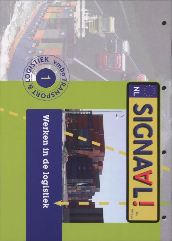 Signaal Werken in de logistiek 1 Projectboek