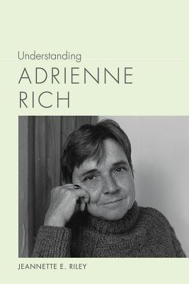 Understanding Adrienne Rich