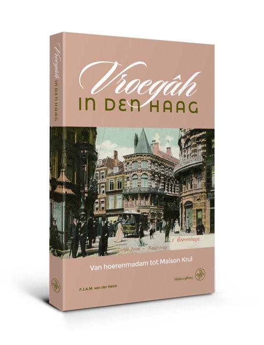 Vroegâh in den Haag