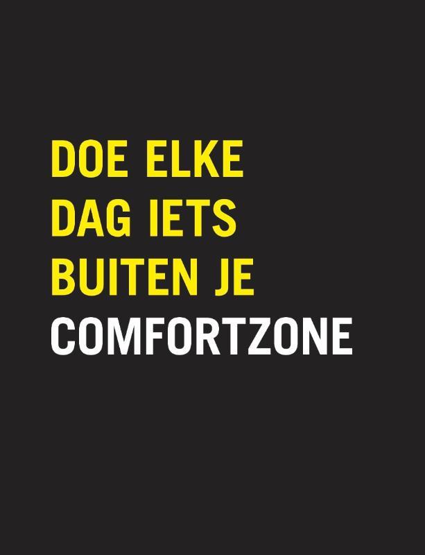 Doe elke dag iets buiten je comfortzone