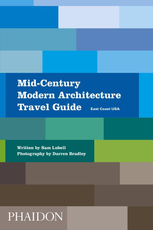 Mid-Century Modern Architecture Travel Guide East Coast USA