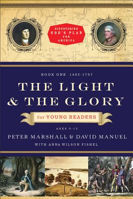 The Light and the Glory for Young Readers
