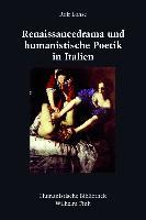 Renaissancedrama und humanistische Poetik in Italien