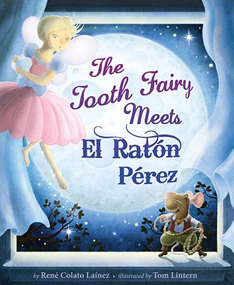 The Tooth Fairy Meets El Rat?n P?rez