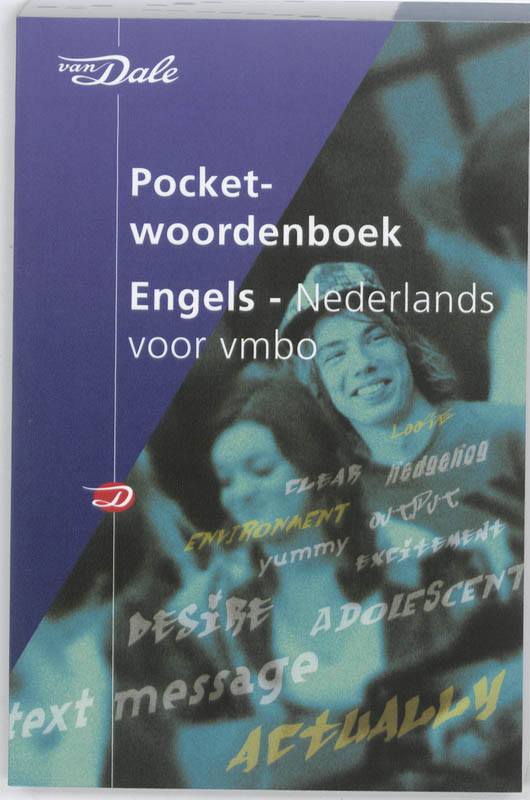 Van Dale Pocketwoordenboek Engels-Nederlands voor vmbo