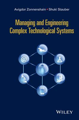 Managing and Engineering Complex Technological Systems