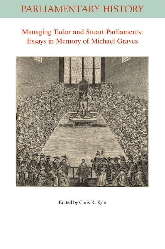 Managing Tudor and Stuart Parliaments