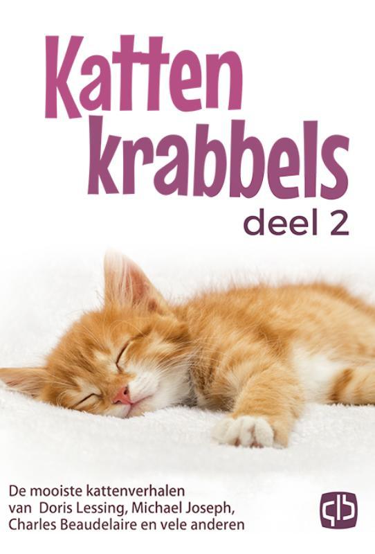 Kattenkrabbels 2 De mooiste kattenverhalen van Doris Lessing, Lewis Caroll, Charles Baudelaire en vele anderen