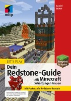 Let´s Play. Dein Redstone-Guide