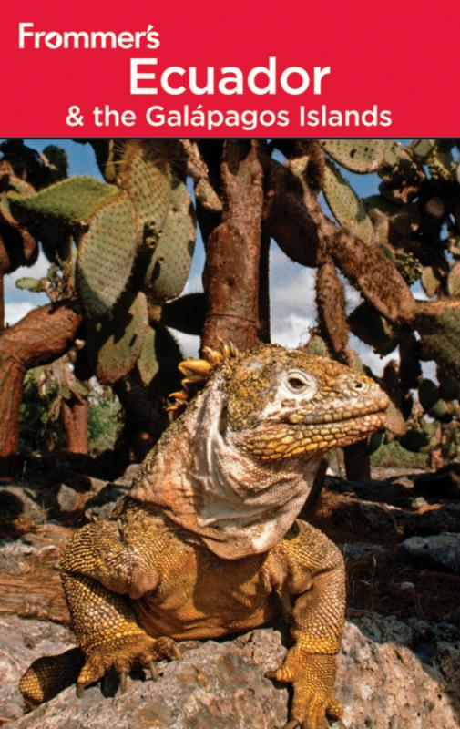 Frommer's® Ecuador and the Galapagos Islands