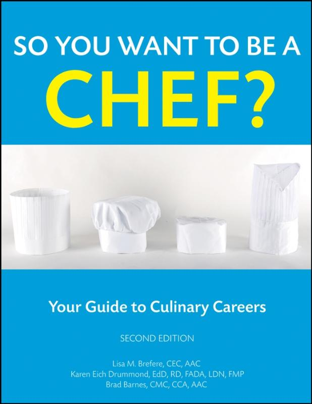 So You Want to Be a Chef?