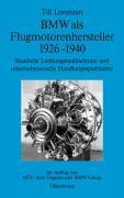 BMW als Flugmotorenhersteller 1926-1940