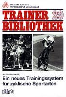 Ein neues Trainingssystem für zyklische Sportarten