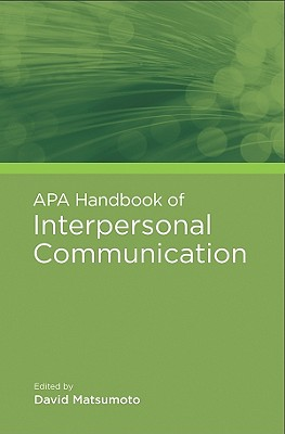 APA Handbook of Interpersonal Communication