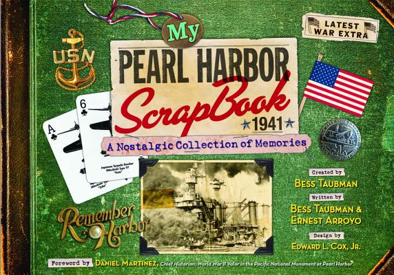 My Pearl Harbor Scrapbook 1941