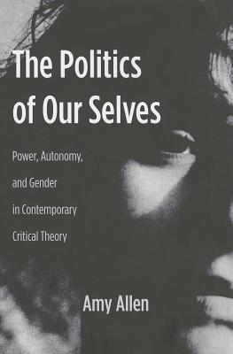 Politics of Our Selves