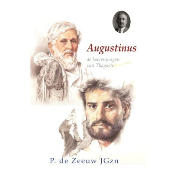 Historische verhalen voor jong en oud 15 - Augustinus
