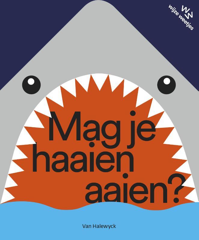 Mag je haaien aaien?
