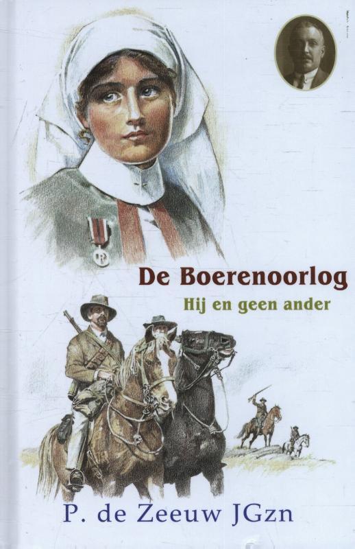 Historische verhalen voor jong en oud - De Boerenoorlog