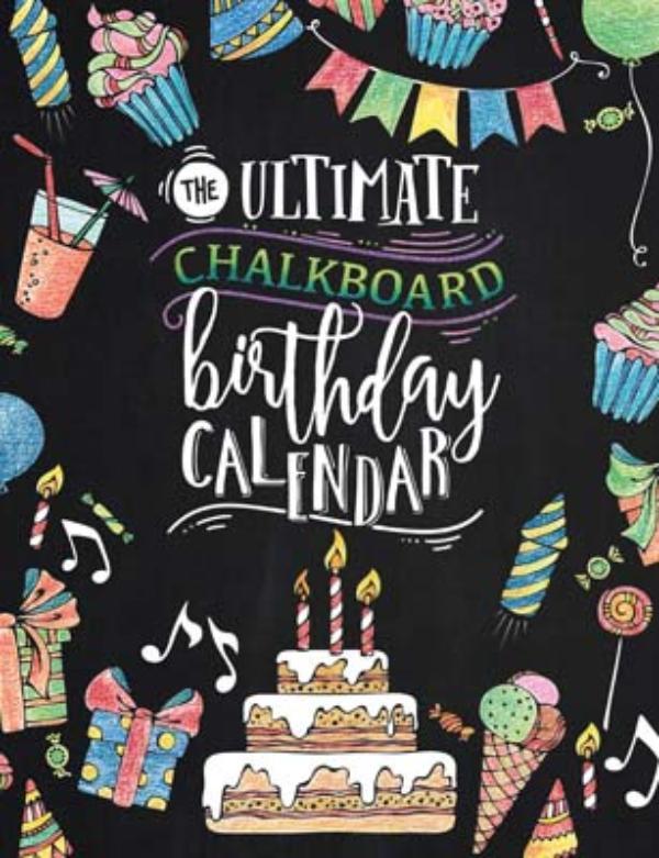 The ultimate chalkboard birthday calender