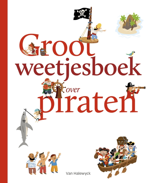 Groot weetjesboek over piraten