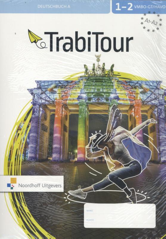 TrabiTour 1-2 vmbo-gt/havo Deutschbuch A+B