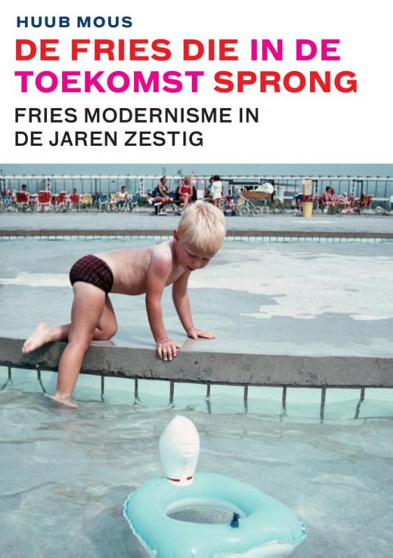 De Fries die in de toekomst sprong