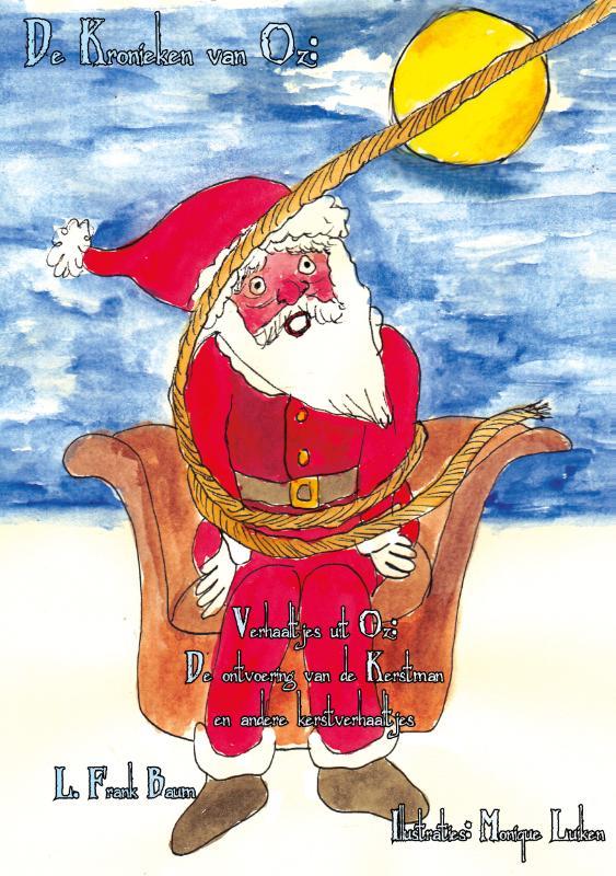 Verhaaltjes uit Oz De ontvoering van de kerstman en andere kersverhaaltjes