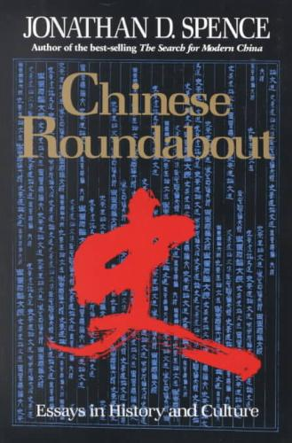 Chinese Roundabout - Essays in History and Culture