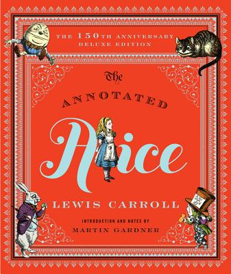 The Annotated Alice - 150th Anniversary Deluxe Edition