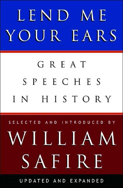 Lend Me Your Ears - Great Speeches in History