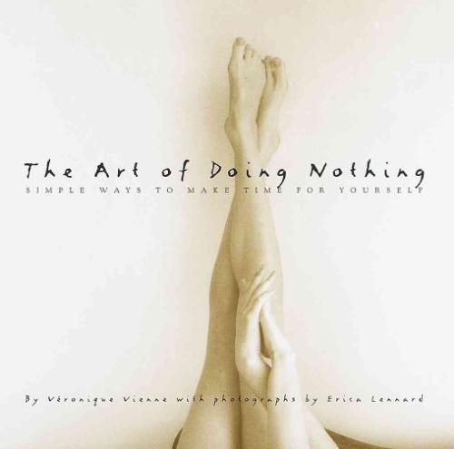 The Art of Doing Nothing