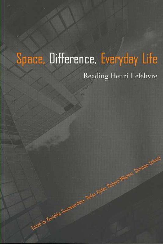 Space Difference, Everyday Life