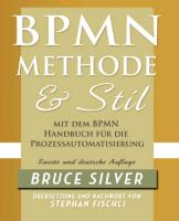 BPMN Methode und Stil Zweite Auglage mit dem BPMN Handbuch für die Prozessautomatisierung
