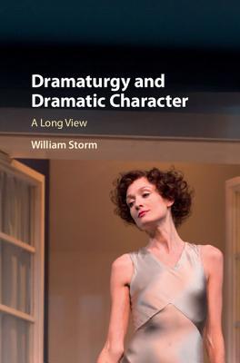Dramaturgy and Dramatic Character