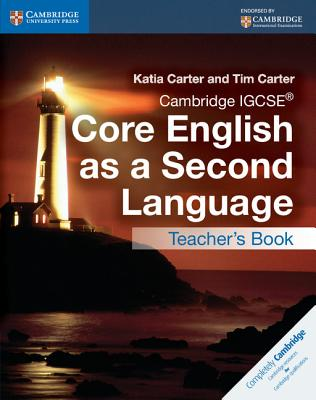 Cambridge Igcse(r) Core English as a Second Language Teacher's Book