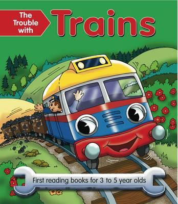 Trouble with Trains