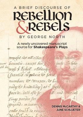 A Brief Discourse of Rebellion and Rebels by George North